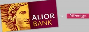 Alior Bank wygrywa z Bankiem Millenium